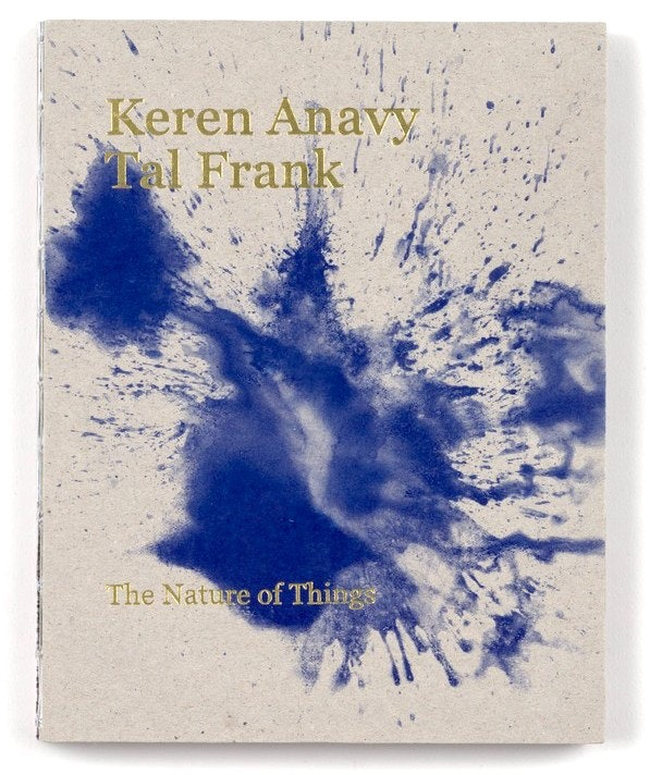 The Nature of Things by Keren Anavy